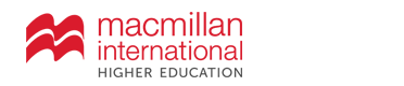 <p>MACMILLAN INTERNATIONAL HIGHER EDUCATION</p>